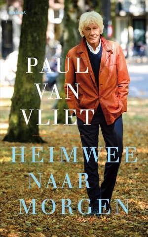 Paul van Vliet Heimwee naar morgen Recensie