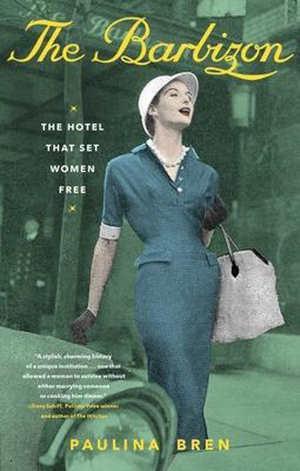Paula Bren The Barbizon Recensie boek over het beroemde hotel
