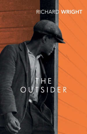 Richard Wright The Outsider Afro-Amerikaanse roman uit 1953