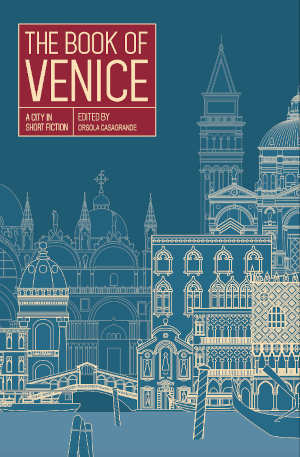 The Book of Venice verhalen over Venetië recensie
