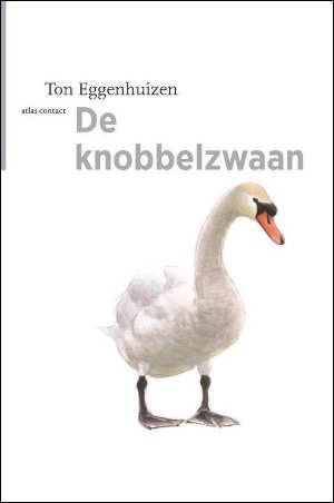 Ton Eggenhuizen De knobbelzwaan Recensie