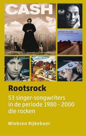 Wiebren Rijkeboer Rootsrock Recensie boek over singer songwriters