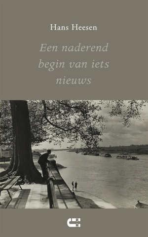 Hans Heesen Een naderend begin van iets nieuws Recensie