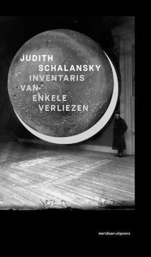 Judith Schalansky Inventarisatie van enkele verliezen