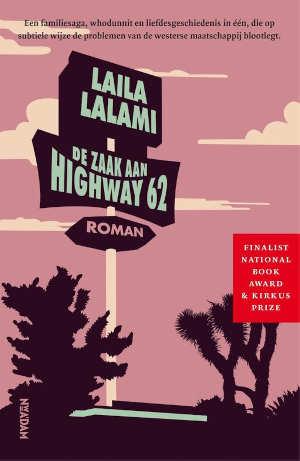 Laila Lalami De zaak aan Highway 62 Recensie