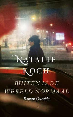 Natalie Koch Buiten is de wereld normaal Recensie