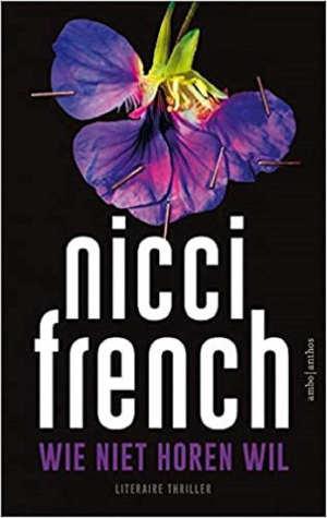 Nicci French Wie niet horen wil Recensie