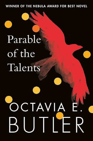 Octavia E. Butler Parable of the Talents Roman uit 1998