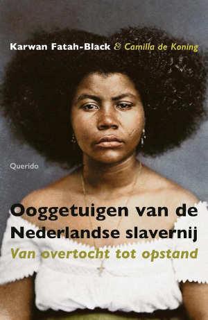 Ooggetuigen van de Nederlandse slavernij Recensie