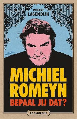 Robert Lagendijk Michiel Romeyn biografie Recensie