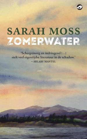 Sarah Moss Zomerwater Recensie