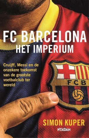 Simon Kuper FC Barcelona Het imperium Recensie