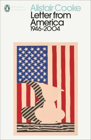 Alistair Cooke Letter from America 1946-2004 recensie