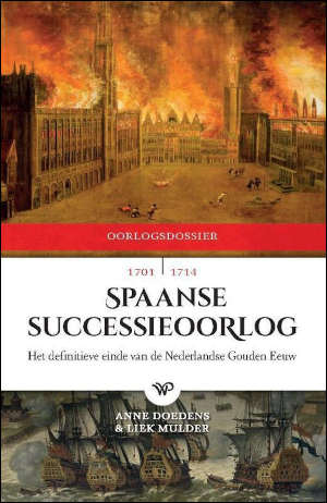 Anne Doedens & Liek Mulder Spaanse Successieoorlog recensie