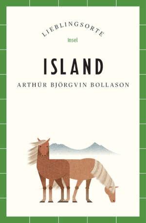 Arthúr Björgvin Bollason Island Lieblingsorte IJsland reisgids en reisverhalen