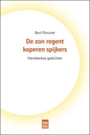 Bart Plouvier De zon regent koperen spijkers Recensie