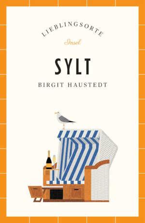 Birgit Haustedt Sylt Lieblingsorte Reisgids en Reisverhalen