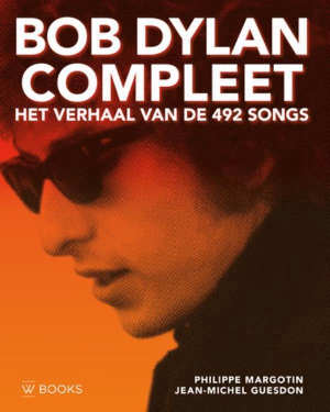 Bob Dylan Compleet Recensie boek met alle songs van Bob Dylan