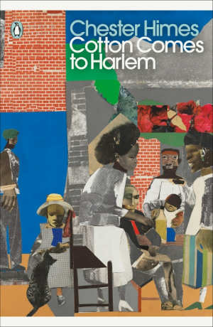 Chester Himes Cotton Comes to Harlem Thriller uit 1964
