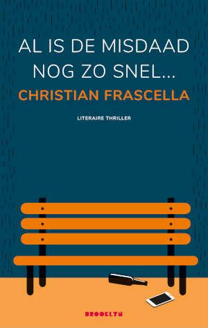 Christian Frascella Al is de misdaad nog zo snel Recensie