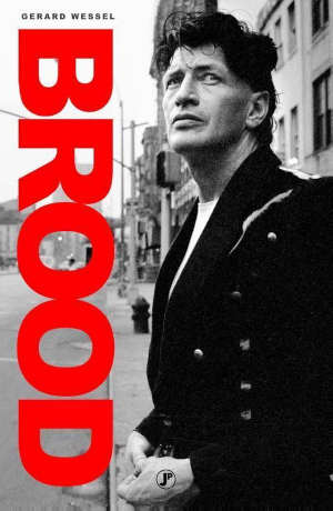 Gerard Wessel Brood Recensie Herman Brood biografie