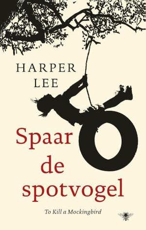 Harper Lee Spaar de spotvogel Recensie