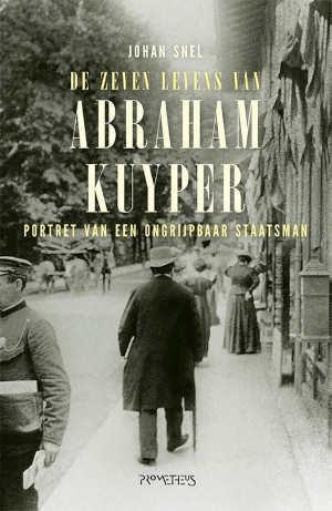 Johan Snel Abraham Kuyper biografie recensie