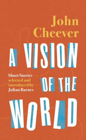 John Cheever A Vision of the World Recensie
