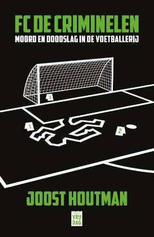 Joost Houtman FC De Criminelen Recensie