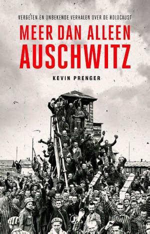 Kevin Prenger Meer dan alleen Auschwitz Recensie