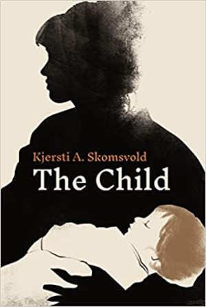 Kjersti A. Skomsvold The Child
