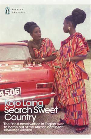 Kojo Laing Search Sweet Country Ghanese roman uit 1986
