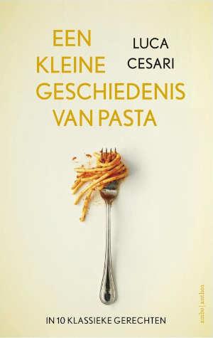 Luca Cesari Een kleine geschiedenis van pasta Recensie