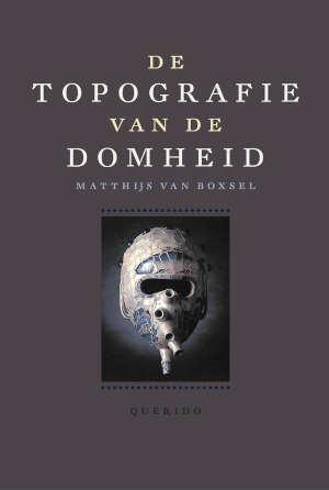 Matthijs van Boxsel De topografie van de domheid Recensie