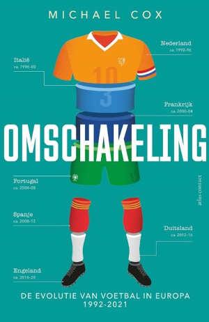 Michael Cox Omschakeling Recensie voetbalboek