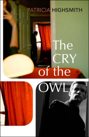 Patricia Highsmith The Cry of the Owl Thriller uit 1962