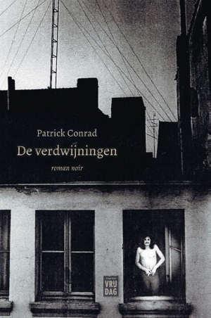 Patrick Conrad De verdwijningen Recensie