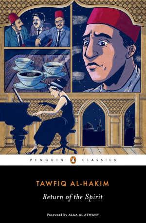 Tawfiq al-Hakim Return of the Spirit Egyptische roman uit 1933