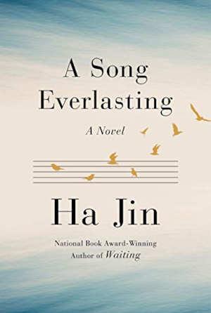 Ha Jin A Song Everlasting Recensie