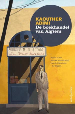 Kaouther Adimi De boekhandel van Algiers recensie