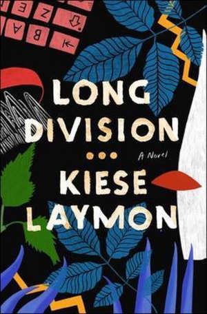 Kiese Laymon Long Division Recensie