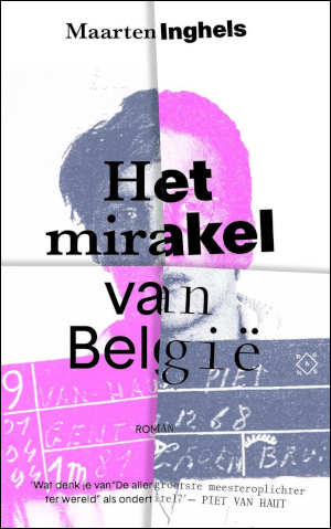 Maarten Inghels Het mirakel van België Recensie