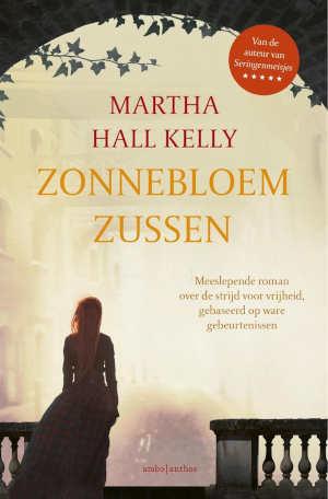 Martha Hall Kelly Zonnebloemzussen Recensie