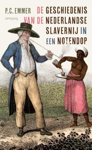 P.C. Emmer De geschiedenis van de Nederlandse slavernij in een notendop Recensie