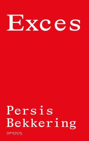 Persis Bekkering Exces Recensie