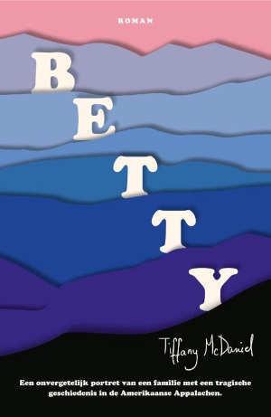 Tiffany McDaniel Betty Recensie