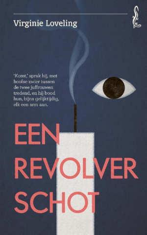 Virginie Loveling Een revolverschot Vlaamse roman uit 1911