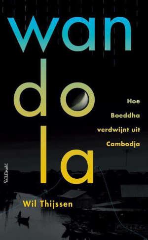 Wil Thijssen Wandola Recensie boek over Cambodja