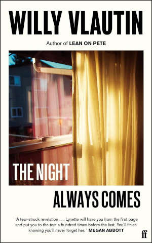 Willy Vlautin The Night Always Comes
