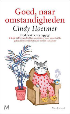 Cindy Hoetmer Goed naar omstandigheden Recensie